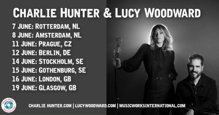 Charlie Hunter & Lucy Woodward Team for Music!Music!Music!
