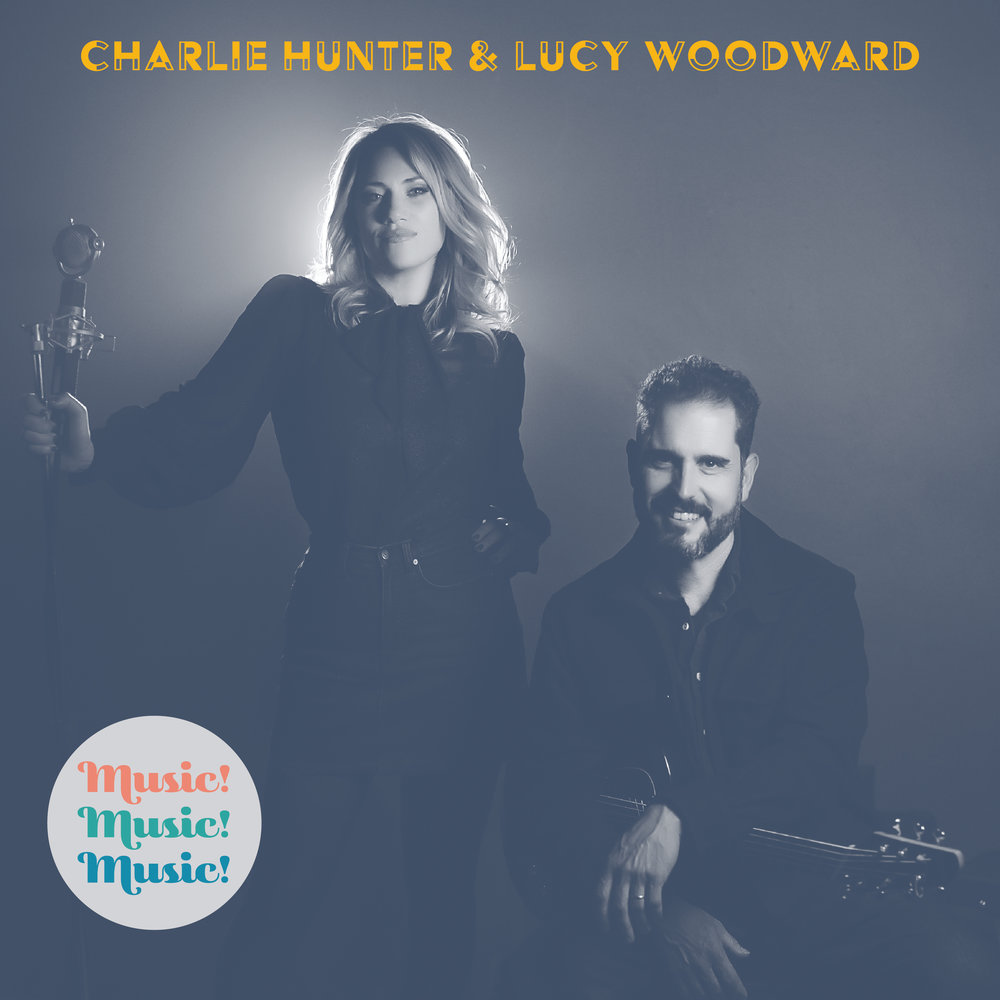 Four Stars for Music!Music!Music!, the new release from Charlie Hunter & Lucy Woodward