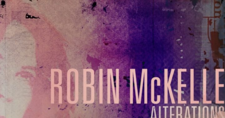 New Music: No Ordinary Love, the first single from Robin McKelle's new release, Alterations