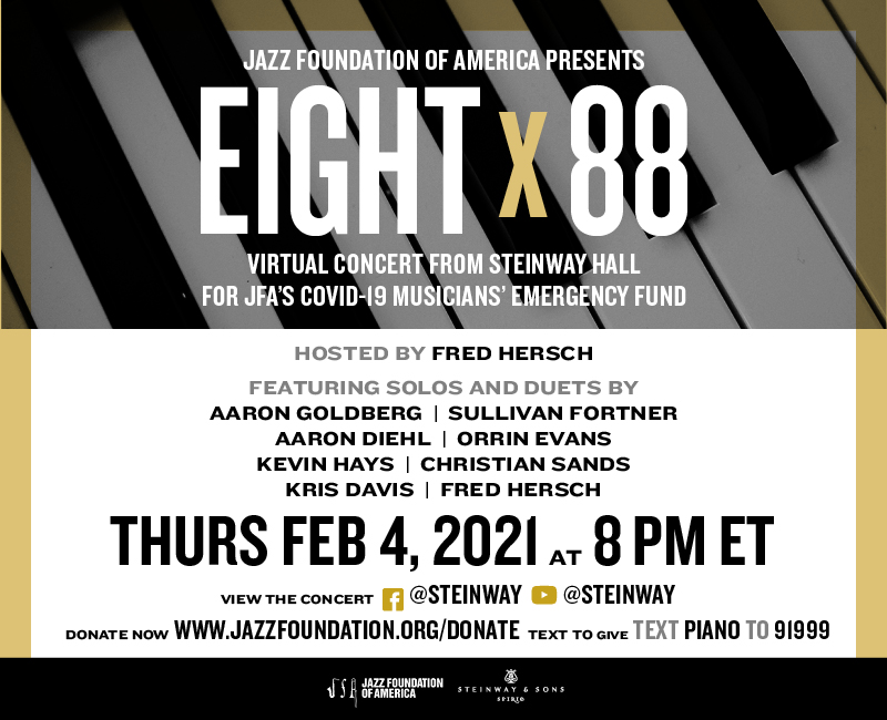 The Jazz Foundation & Steinway Present: EIGHT x 88